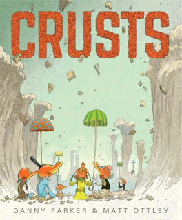 Crusts by Danny Parker and Matt Ottley