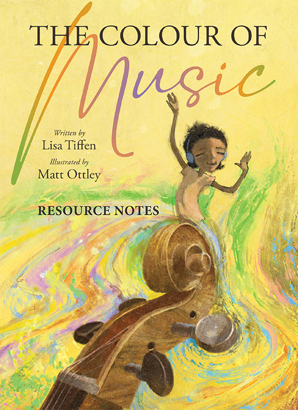 Resource notes for The Colour of Music by Lisa Tiffen and Matt Ottley
