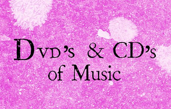 DVD's & CDs of Music